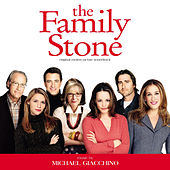 The Family Stone (Original Motion Picture Soundtrack) by Michael Giacchino