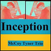 Inception by McCoy Tyner