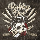 Bobby Dick de B-Tight