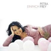 Einfach Frey by Petra Frey