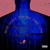Bullets With Names (feat. Young Thug, RJMrLA, Lil Duke) by MGK (Machine Gun Kelly)