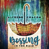 Bossing in the Rain de Alfredo Chacon