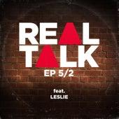 EP 5/2 (feat. Leslie) von Realtalk