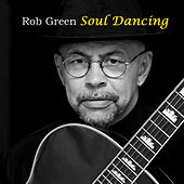 Soul Dancing by Rob Green