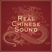 Real Chinese Sound by Various Artists