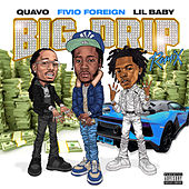 Big Drip (Remix) de Fivio Foreign