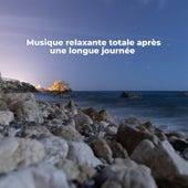 Musique relaxante totale après une longue journée – Spa, Sommeil du soir, Yoga, Massage, Bon sentiment by Multi Interprètes