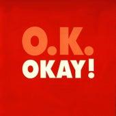 OKAY! - The Singles Collection (16 Tracks) von Okay