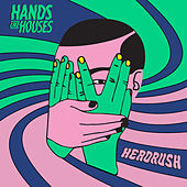 Headrush de Hands Like Houses