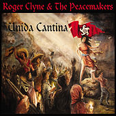 Unida Cantina von Roger Clyne & The Peacemakers