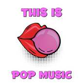 This Is Pop Music de Various Artists