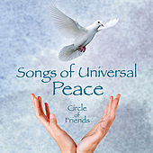 Songs of Universal Peace by Circle Of Friends