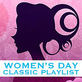 Women's Day Classic Playlist di Various Artists