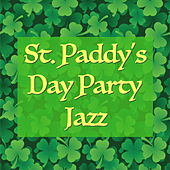 St Paddy's Day Party Jazz by Various Artists