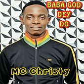 BABA GOD DEY DO de MC Christy