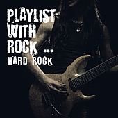 Playlist with Rock ... Hard Rock by Various Artists