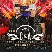 Ep. 2: Ao Vivo em Londrina de Conrado & Aleksandro