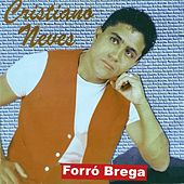 Forró Brega by Cristiano Neves