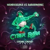 Cyber Baba (Cosmic Energy Remix) de Mandra Gora