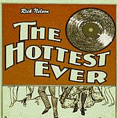 The Hottest Ever by Rick Nelson  Ricky Nelson