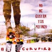 No me gustan tus patines de Curupira