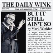 But It Still Ain't So de Mark Winkler