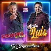 Te Sorprenderás de Ezequiel El Brujo