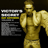 Victor's Secret (Gay Anthems) Volume 2 de Various Artists