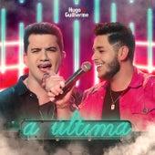 A Última de Hugo & Guilherme