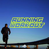 Southbeat Music Pres: Running Workout by Various Artists