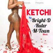 Ketchi von Bright-D