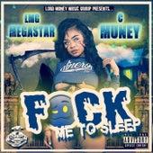FMTS (Fuck Me To Sleep) von Megastar