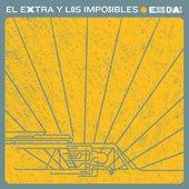 Esos Días de El Extra & los Imposibles (