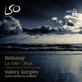Debussy: Prelude a l'apres-midi d'un faune, La mer and Jeux by Valery Gergiev