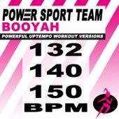 Booyah (Powerful Uptempo Cardio, Fitness, Crossfit & Aerobics Workout Versions) de Power Sport Team