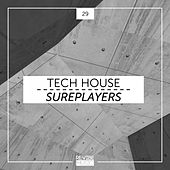 Tech House Sureplayers, Vol. 29 by Various Artists