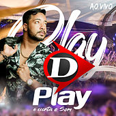 D Play e curta o som de DPlay