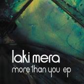 More Than You EP by Laki Mera