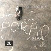 Porão by AK Thunder