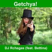 Getchya! de Dj Rchagas