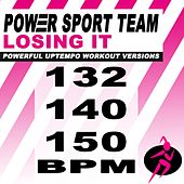 Losing It (Powerful Uptempo Cardio, Fitness, Crossfit & Aerobics Workout Versions) by Power Sport Team