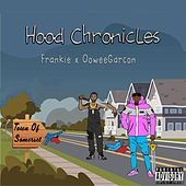 Hood Chronicles by Frankie