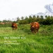 Oeh Koeroe Koe by Bart Verbeke