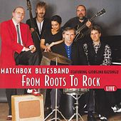 From Roots To Rock Live by Matchbox Bluesband