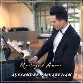 Mariage d'Amour de Alexandre Pachabezian