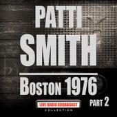 Boston 1976 Part 2 (Live) by Patti Smith