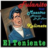 El Teniente by Fulanito