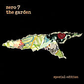 The Garden (Special Edition) by Zero 7