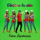 Píntame la Vida de Fabio Zambrana