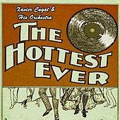 The Hottest Ever de Xavier Cugat & His Orchestra